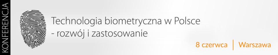 Technologia biometryczna w Polsce – rozwój i zastosowanie